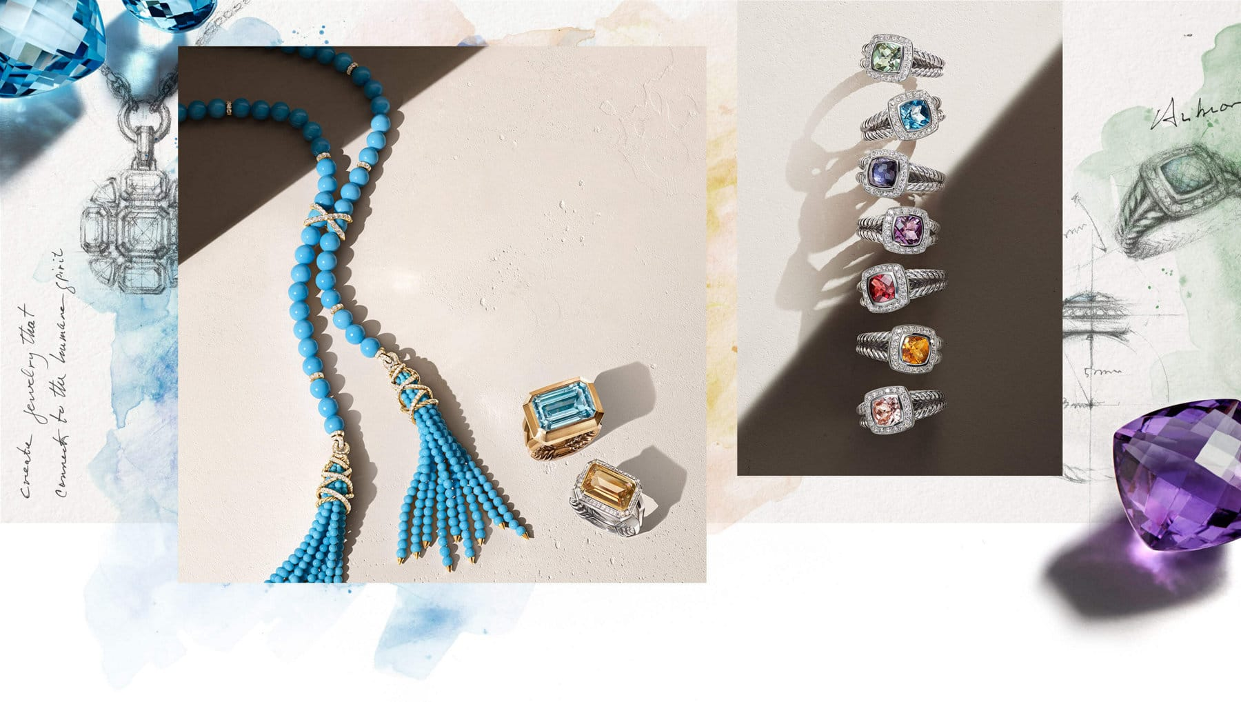 Two color photos of David Yurman jewelry are juxtaposed with a watercolor-and-pencil sketches of a Novella mosaic pendant and Petite Albion ring. The jewelry shown includes a Helena turquoise tassel necklace with threads of 18K yellow gold and pavé diamonds, Novella rings in 18K yellow gold or sterling silver with colored gemstones and pavé diamonds, and a vertical stack of Petite Albion rings in sterling silver with a chromatic array of colored gemstones and pavé diamonds.
