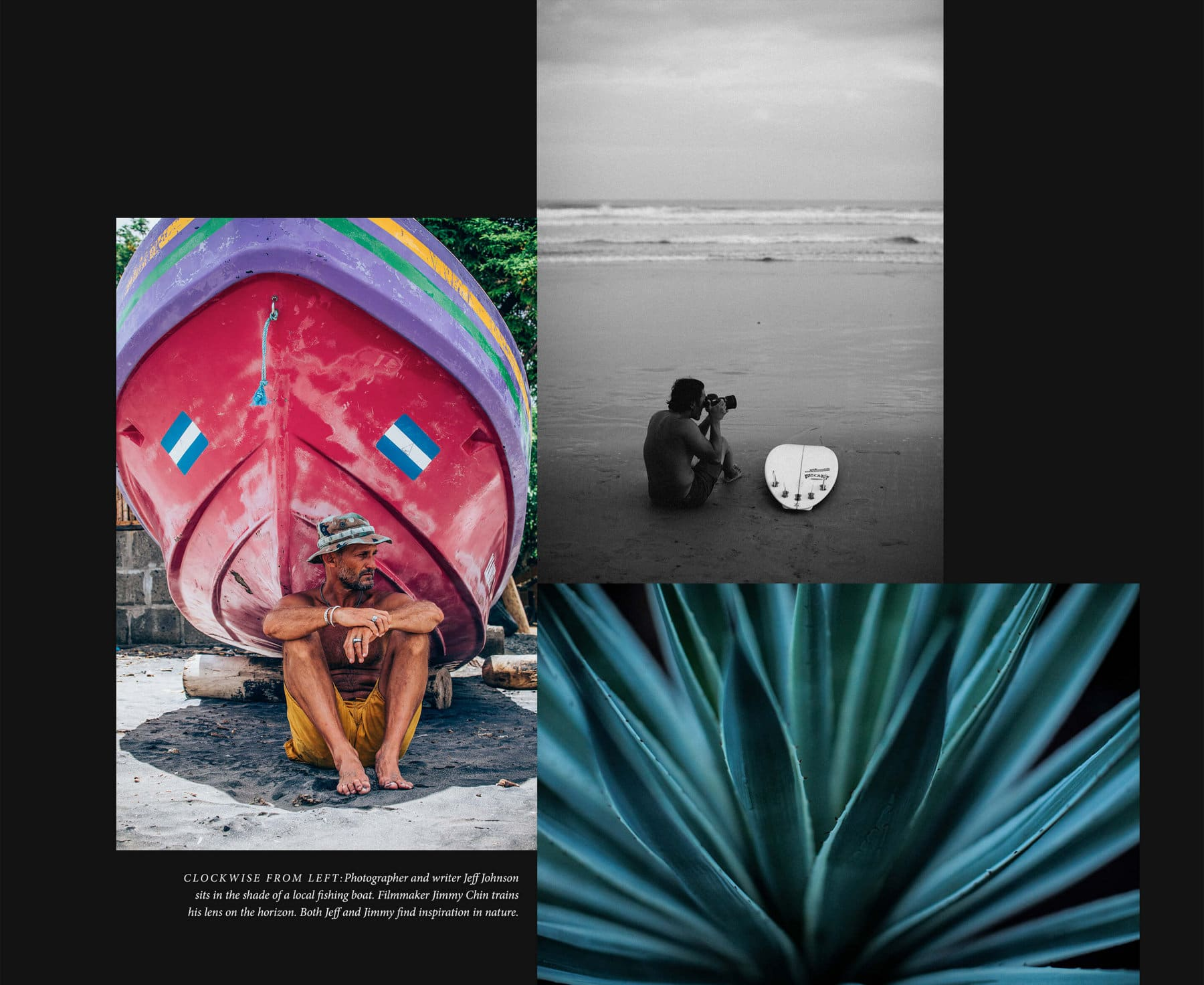 A collage combines three of Jeff Johnson and Jimmy Chin's photos of Nicaragua. One color image shows Jeff sitting in the shade of a colorfully painted boat on a beach. A black-and-white image shows Jeff sitting on the beach next to a surfboard focusing his camera on the horizon. The third image is a close-up shot of an aloe plant.